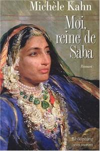Moi, reine de Saba