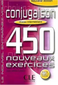 Conjugaison niveau intermédiaire : 450 nouveaux exercices