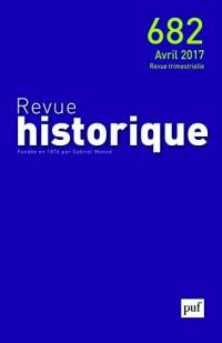 Revue Historique 2017 N 682