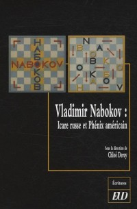 Vladimir Nabokov, Icare russe et Phoenix américain