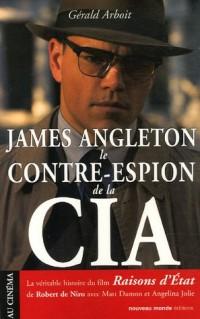 James Angleton : Le contre-espion de la CIA