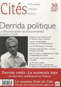 Cités, N° 30, 2007 : Derrida politique