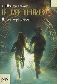 Le livre du temps, Tome 2 : Les sept pièces