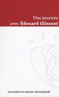 Une journée avec Edouard Glissant : Samedi 23 juin 2007 à Paris
