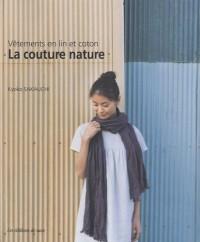 La couture nature : Vêtements en lin et coton