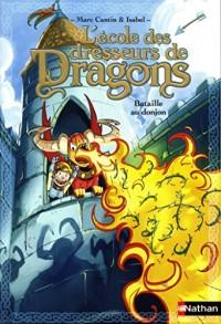 L'école des dresseurs de dragons Bataille au donjon (6)