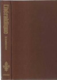 Le Grand Livre de l'Héraldique : L'Histoire, l'Art et la Science du Blason (Encyclopédie Elsevier)