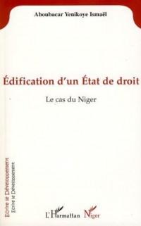 Edification d'un état de droit : Le cas du Niger