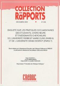 Enquête sur les pratiques documentaires des étudiants, chercheurs et enseignants-chercheurs de l'Université Pierre et Marie Curie (Paris 6) et de l'Université Denis Diderot (Paris 7)
