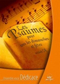 Les psaumes pour tous les dimanches et fêtes année A