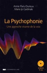 La Psychophonie : Une approche vivante de la voix (1CD audio)