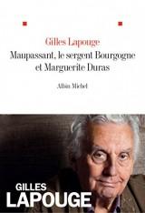 Maupassant, le sergent Bourgogne et Marguerite Duras