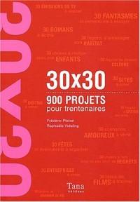 900 projets pour trentenaires