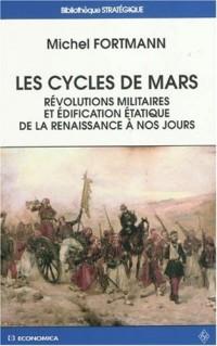 Les cycles de Mars : Révolutions militaires et édification étatique de la Renaissance à nos jours