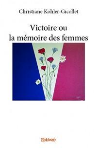 Victoire ou la mémoire des femmes