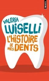L'histoire de mes dents [Poche]