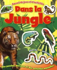 Jungle (dans la)
