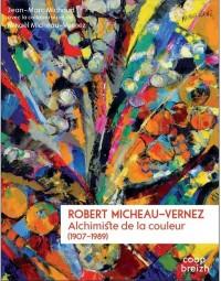 Robert Micheau-Vernez (1907-1989) : Alchimiste de la couleur