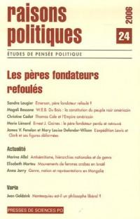 Raisons politiques, N° 24, Novembre 2006 : Les pères fondateurs refoulés