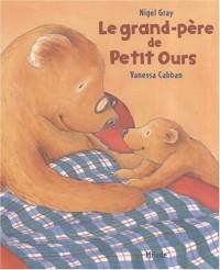 Le grand-père de Petit Ours