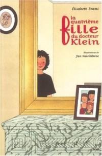 La Quatrième Fille du docteur Klein