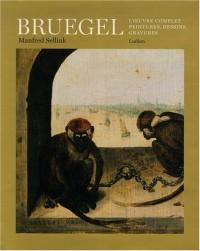 Bruegel : L'oeuvre complet, peintures, dessins, gravures