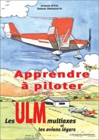 Apprendre à piloter : Les ULM multiaxes et les avions légers