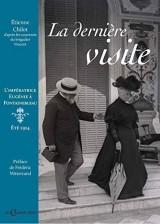 La dernière visite, l'impératrice Eugénie à Fontainebleau, été 1914