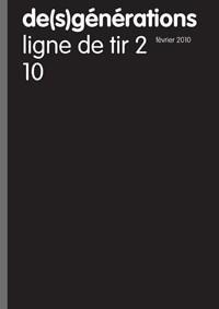 De(s)generations t.10 - ligne de tir 2