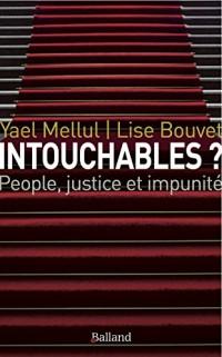 Intouchables ? : People justice et impunité