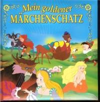 Mein goldener Märchenschatz (Livre en allemand)