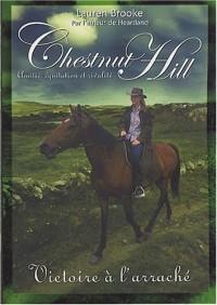 Chestnut Hill, Tome 4 : Victoire à l'arrachée