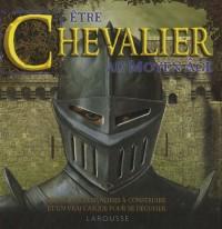 Etre Chevalier au Moyen-Age