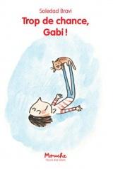 Trop de chance, Gabi ! [Poche]
