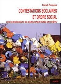 Contestations scolaires et ordre social : Les enseignants de Seine-Saint-Denis en grève