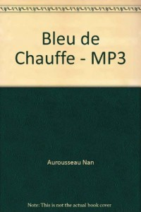 Bleu de Chauffe - MP3