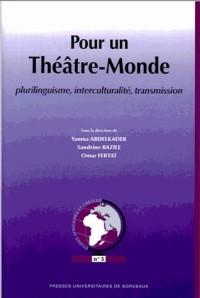 Theatre Plurilinguisme Interculturalite et Transmission