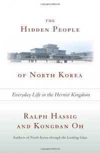 Hidden People of North Korea: Everyday Life in the Hermit Kingdom