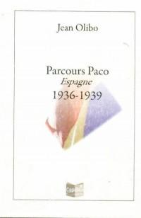 Parcours Paco Espagne 1936-1939