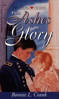 From Ashes to Glory (Heartsong Presents #192)