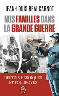 Nos familles dans la grande Guerre