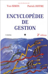 Encyclopédie de gestion - 3 volumes - 2eme edition