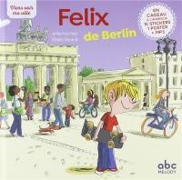 Viens voir ma ville - Félix de Berlin (édition 2018)