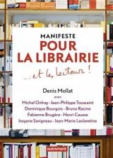 Manifeste pour la librairie et les lecteurs !