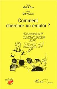 Comment chercher un emploi ?