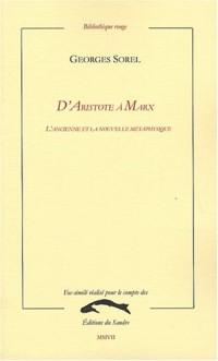 D'Aristote à Marx : L'ancienne et la nouvelle métaphysique