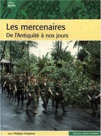 Les mercenaires : De l'Antiquité à nos jours