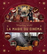 J.K. Rowling's Wizarding World:la magie du cinéma: Objets ensorcelés - volume 3