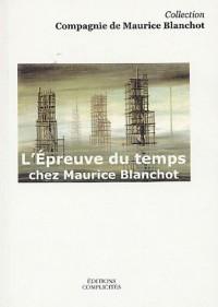 L'Epreuve du temps chez Maurice Blanchot