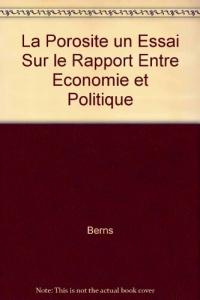 La Porosite un Essai Sur le Rapport Entre Economie et Politique